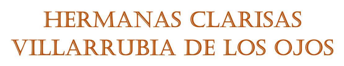 Hermanas Clarisas de Villarrubia de los Ojos (Ciudad Real)